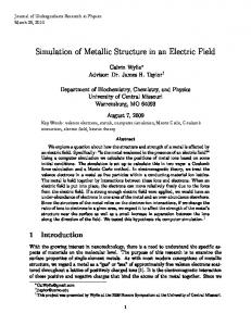 Simulation of Metallic Structure in an Electric Field