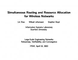 Simultaneous Routing and Resource Allocation ... - Stanford University