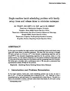 Single machine batch scheduling problem with family ... - CiteSeerX