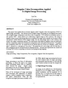 Singular Value Decomposition Applied To Digital Image Processing