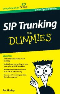 SIP Trunking For Dummies®, Sonus Special Edition