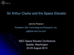 Sir Arthur Clarke and the Space Elevator - Star Technology and ...