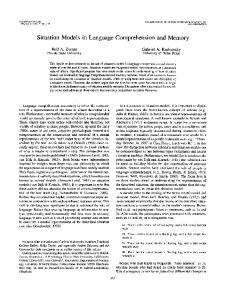 Situation Models in Language Comprehension and Memory