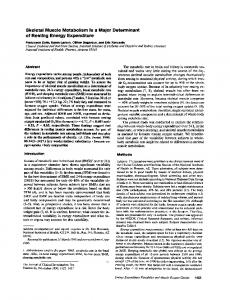 Skeletal Muscle Metabolism Is a Major ... - Semantic Scholar