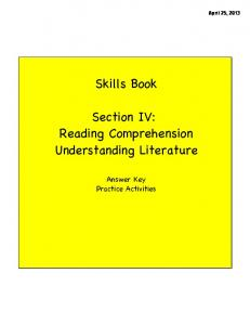 Skills Book Section IV: Reading Comprehension Understanding ...