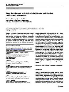 Sleep duration and activity levels in Estonian and Swedish children ...