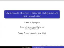 Sliding mode observers - Spring School : sliding mode control