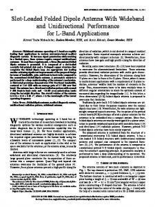 Slot-Loaded Folded Dipole Antenna With Wideband and ... - IEEE Xplore