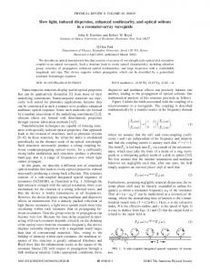 Slow light, induced dispersion, enhanced nonlinearity, and optical ...