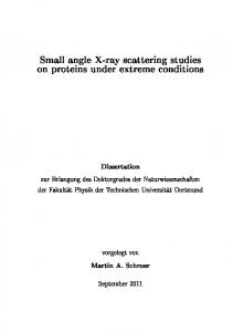 Small angle X-ray scattering studies on proteins under ... - Eldorado