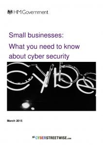 Small businesses: what you need to know about cyber ... - Gov.uk