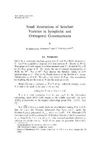 Small Resolutions of Schubert Varieties in Symplectie and Orthogonal ...