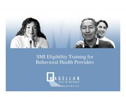 SMI Eligibility Training for Behavioral Health Providers