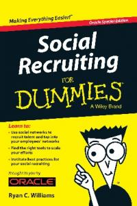 Social Recruiting For Dummies®, Oracle Special Edition