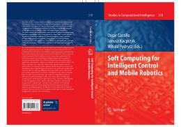 Soft Computing for Intelligent Control and Mobile
