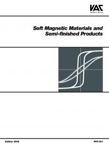 Soft Magnetic Materials and Semi-finished ... - Vacuumschmelze