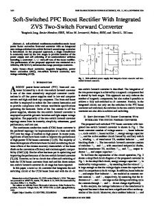 Soft-Switched PFC Boost Rectifier With Integrated ZVS ... - IEEE Xplore