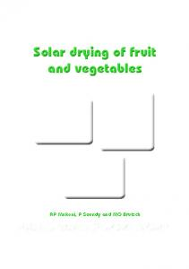 Solar drying of fruit and vegetables Solar drying of fruit and vegetables