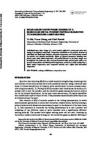 SOLID-LIQUID-VAPOR PHASE CHANGE OF A SUBCOOLED METAL ...