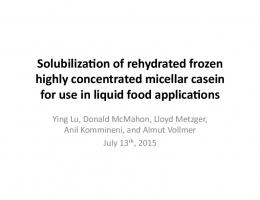 Solubiliza(on of rehydrated frozen highly concentrated micellar casein ...