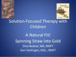 Solution-Focused Therapy with Children and ...