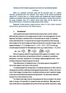 Solution of the Einstein equation and metric of