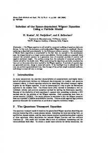 Solution of the Space-dependent Wigner Equation