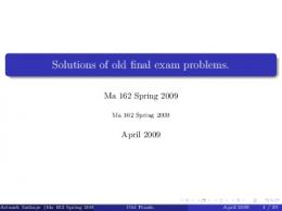 Solutions of old final exam problems.