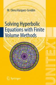 Solving Hyperbolic Equations with Finite Volume Methods