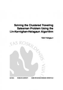 Solving the Clustered Traveling Salesman Problem Using the Lin ...
