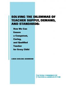 Solving the Dilemmas of Teacher Supply, Demand, and ... - NCTAF