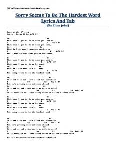 Sorry Seems To Be The Hardest Word Lyrics And Tab (By Elton John)