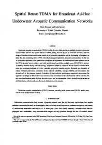 Spatial Reuse TDMA for Broadcast Ad-Hoc Underwater ... - UBC ECE