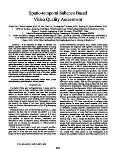 Spatio-temporal Salience Based Video Quality Assessment