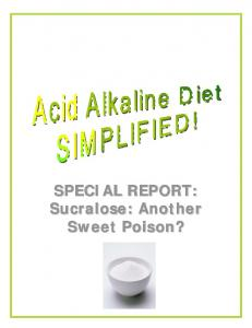 Special Report: Sucralose: Another Sweet Poison? - Alkaline Foods ...