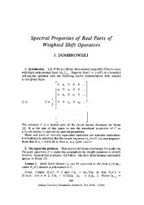 Spectral Properties of Real Parts of Weighted Shift