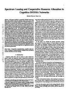 Spectrum Leasing and Cooperative Resource Allocation in Cognitive ...