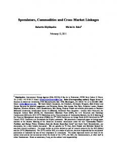 Speculators, Commodities and Cross-Market Linkages - CFTC