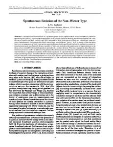Spontaneous emission of the non-Wiener type