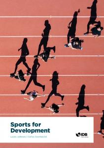 Sports for Development - IDB - Publications - Inter-American ...