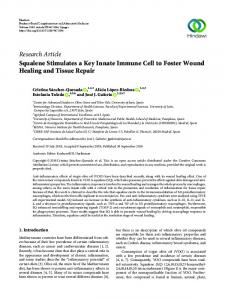 Squalene Stimulates a Key Innate Immune Cell to Foster Wound