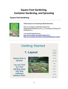 Square Foot Gardening, Container Gardening, and Sprouting