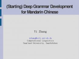 (Starting) Deep Grammar Development for Mandarin Chinese
