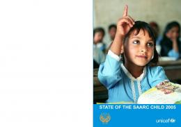 STATE OF THE SAARC CHILD 2005 - Unicef