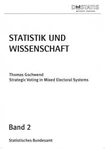 Statistik und Wissenschaft Strategic Voting in Mixed Electoral Systems