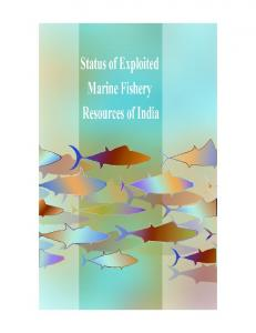 status of exploited marine fishery resources of india - Central ...