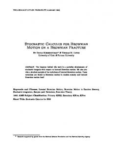 Stochastic Calculus for Brownian Motion on a Brownian Fracture