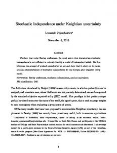 Stochastic Independence under Knightian uncertainty