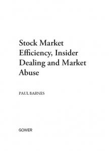 Stock Market Efficiency, Insider Dealing and Market Abuse - CiteSeerX