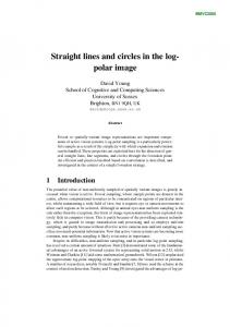 Straight lines and circles in the log- polar image - CiteSeerX